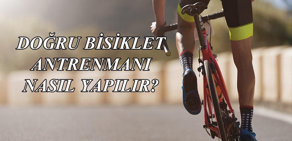 Doğru Bisiklet Antrenmanı Nasıl Yapılır