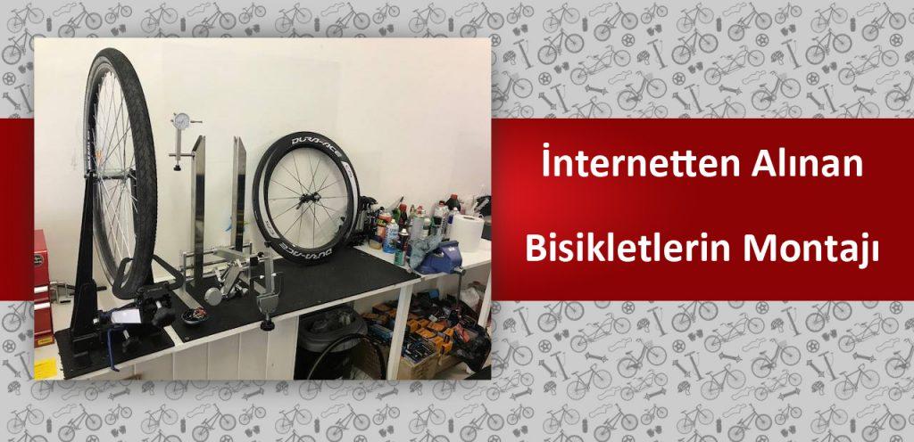 İnternetten Alınan Bisikletlerin Montajları